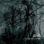 Ain - Close to Cotton