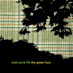 Matt Pond - The Green Fury