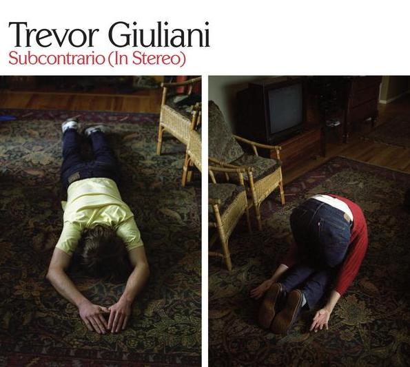 Trevor Giuliani - Subcontrario (In Stereo)