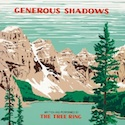 The Tree Ring - Generous Shadows Cover 125px