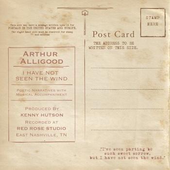 I Have Not Seen the Wind - Arthur Alligood