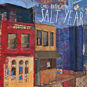 Chris Bathgate - Salt Year