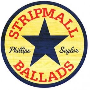 Stripmall Ballads - Phillips Saylor Logo