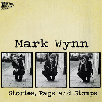 Mark Wynn - Stories, Rags and Stomps