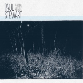 Paul Stewart - Permanence Cover