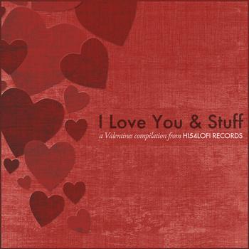 I Love You & Stuff Cover