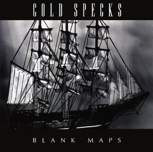 Blank Maps by Cold Specks