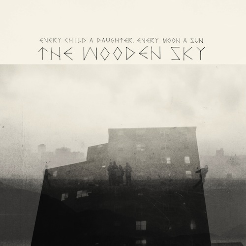 The-Wooden-Sky-Every-Child-A-Daughter-Ever-Moon-A-Sun-Cover
