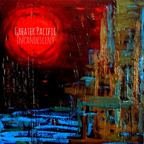 Greater Pacific - Incandescent Cover