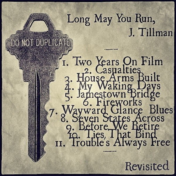 Long May You Run, J. Tillman Revisited