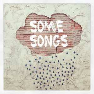 Some Songs EP - Omarandthebear