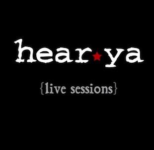 HearYa Live Sessions
