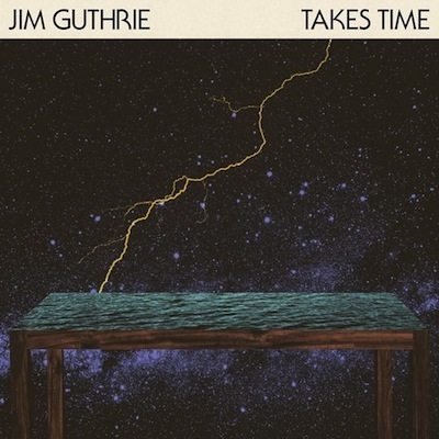 Jim Guthrie - Takes Time Cover