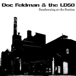 Doc Feldman & the LD50 Cover