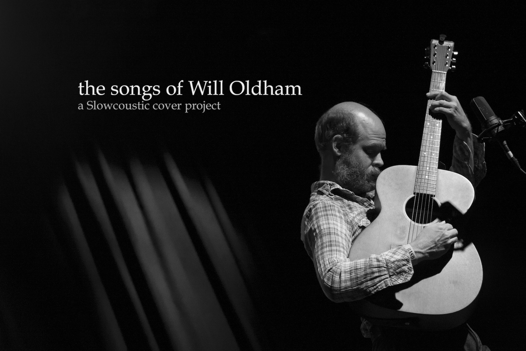 The Songs of Will Oldham - A Slowcoustic Cover Project